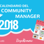 El Calendario del Community Manager del 2018 [+ Plantilla]
