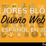 Los 38 Mejores Blogs de Diseño Web  y WordPress en Español en 2018 + Cuentas de Twitter