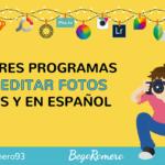 Los 14 mejores programas para editar fotos GRATIS en español 📷