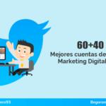 60+40 Mejores cuentas de Twitter sobre Marketing Digital en español en 2018 🚀