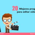 Los 20 mejores programas para editar vídeos gratis 🎬