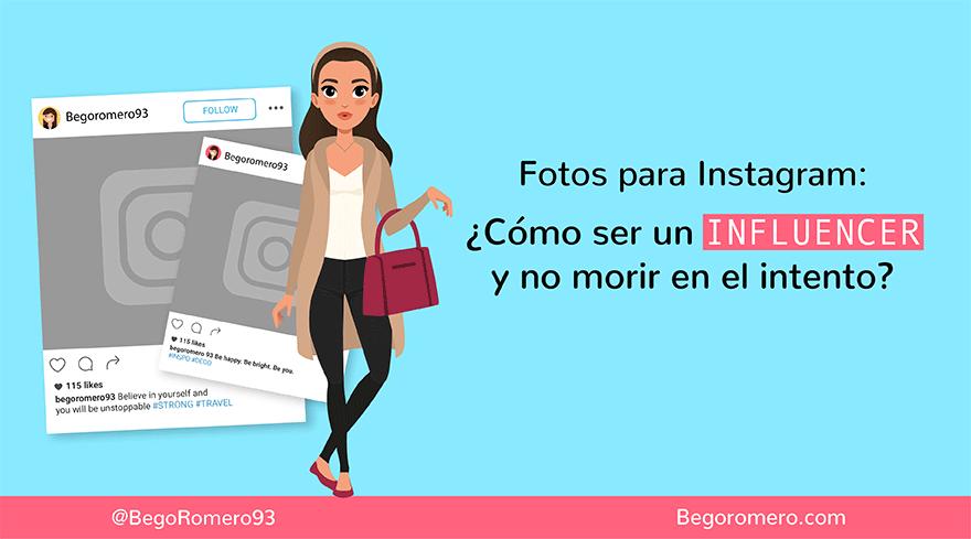 Sé Un Influencer Cómo Hacer Buenas Fotos Para Instagram