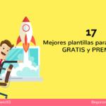 Las 17 Mejores plantillas de WordPress Gratis y Premium para tu página web