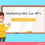 Qué es el Marketing Mix: Las 4P's del Marketing [+ Ejemplo Práctico]