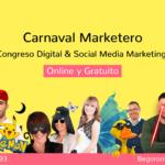 Carnaval Marketero: Congreso Digital & Social Media Marketing 2018