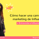 Qué es un influencer y el marketing de influencers en España [+ Entrevista]