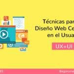 Experiencia de Usuario en el Diseño Web [UX + UI]