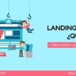 ¿Qué es una landing page y para qué sirve? [+Elementos y Ejemplos]