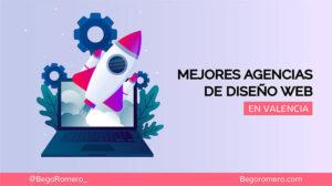 mejores agencias de diseño web en valencia